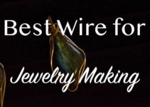 Top 10 Best Wire for Jewelry Making Reviews: Expert Guide 2021